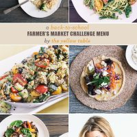 A Back-To-School Farmer's Market Challenge Menu From The Yellow Table