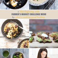 A Thanksgiving Side Farmer's Market Challenge Menu From What's Cooking Good Looking
