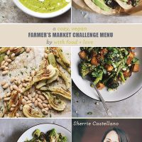 A Cozy, Vegan Farmer's Market Challenge Menu From With Food + Love
