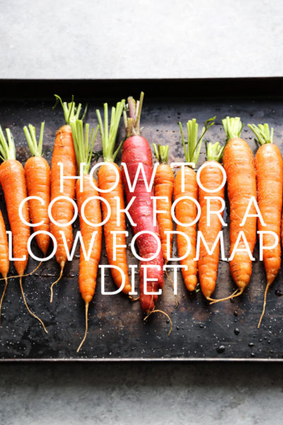 How To Cook For A Low Fodmap Diet Feed Me Phoebe