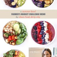 A Summer Bowl Farmer's Market Challenge Menu From Clean Food, Dirty City