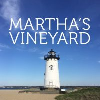 A Healthy Hedonist's Guide to Martha's Vineyard: The Best Restaurants, Markets and Ways to Work Off Your Meal
