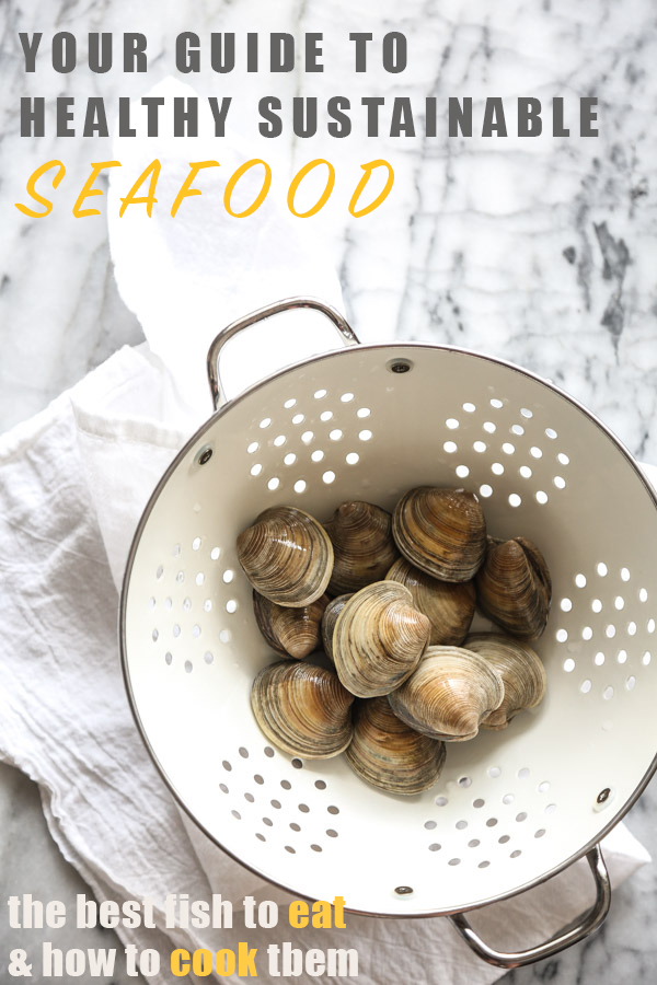 A Guide To Healthy Seafood The Best Fish To Eat How To Cook Them
