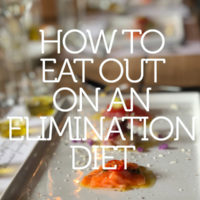 How to Eat Out on An Elimination Diet (+ FREE Download!)