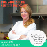 SIBO Made Simple | EP 24 | Ask a Nutritionist: All Your Season 2 Diet Questions Answered